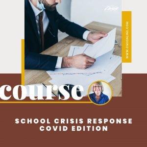 CMI COURSE School Crisis Response Covid Edition