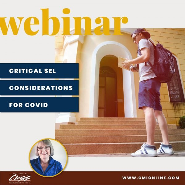 CMI Webinar Critical SEL Considerations for Covid