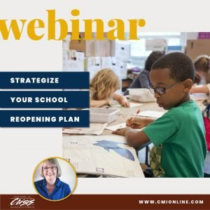 CMI Webinar Strategize Your School Reopening Plan