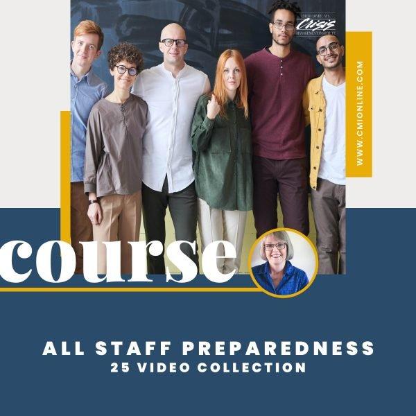 All Staff Preparedness Video Course
