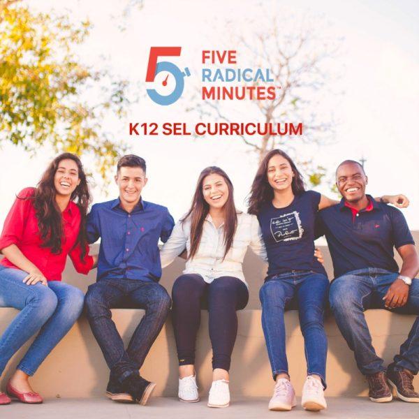 5 Radical Minutes SEL Curriculum